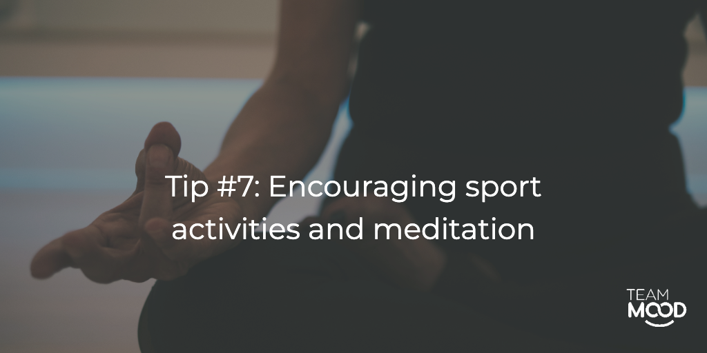 Encouraging work-life balance: sport activities and meditation